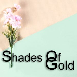 Shades of Gold